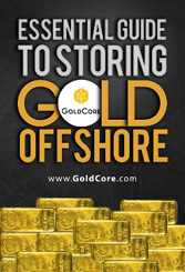 GoldCore_Essential_Guide_to_Storing_Gold_Offshore