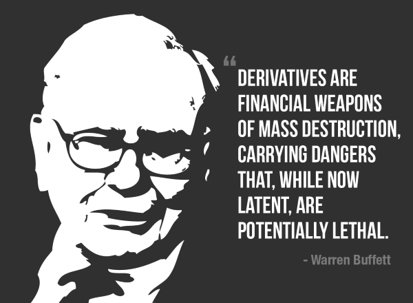 Image result for financial derivatives weapons mass destruction global threat