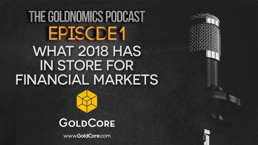 98,750,067,000,000 Reasons to Buy Gold in 2018 98,750,067,000,000 Reasons to Buy Gold in 2018 podcast1 1024x576