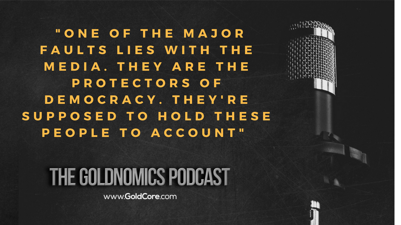 Gold $10,000? Goldnomics Podcast Quotations and Transcript Gold $10,000? Goldnomics Podcast Quotations and Transcript 15