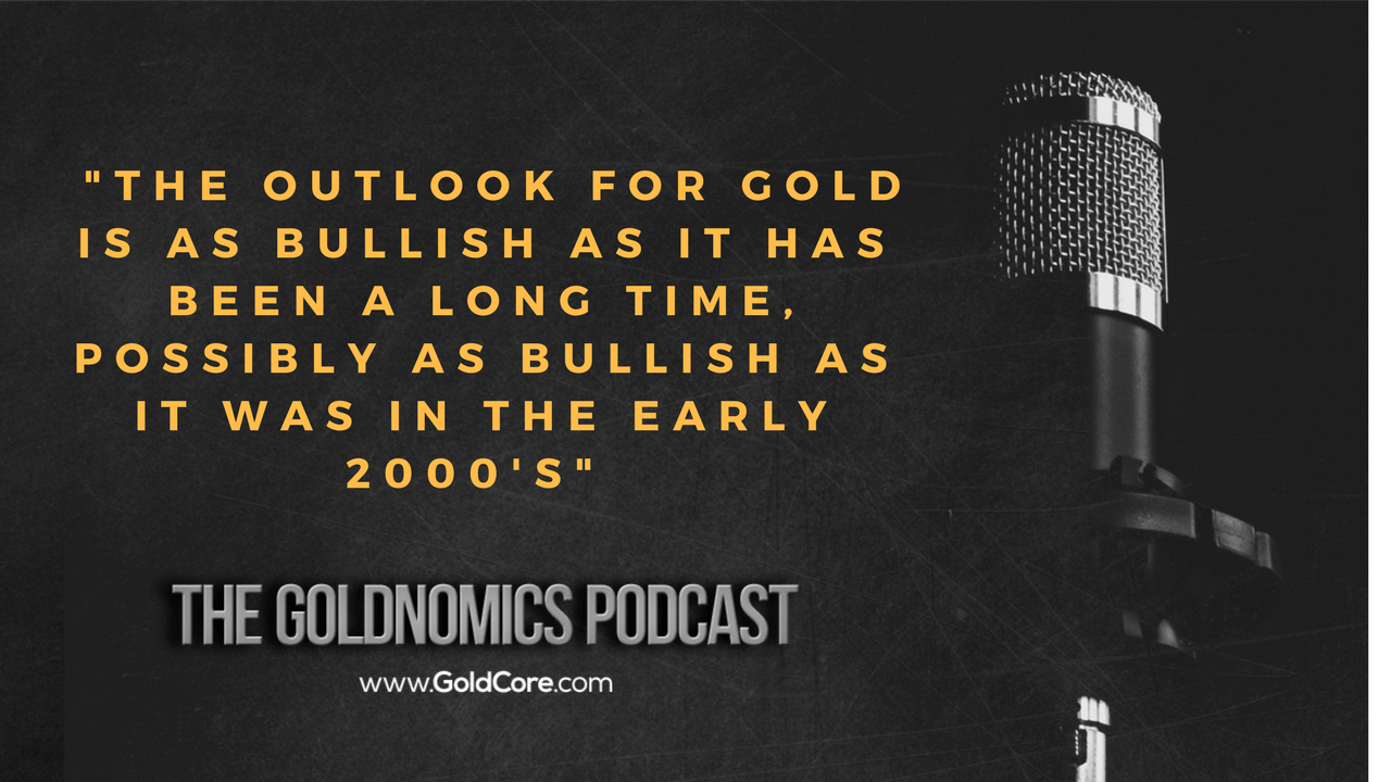 Gold $10,000? Goldnomics Podcast Quotations and Transcript Gold $10,000? Goldnomics Podcast Quotations and Transcript 18 1