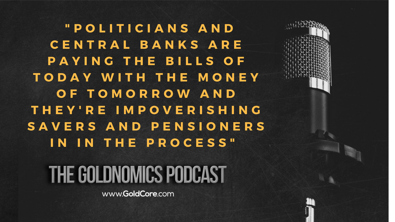 Gold $10,000? Goldnomics Podcast Quotations and Transcript Gold $10,000? Goldnomics Podcast Quotations and Transcript 20