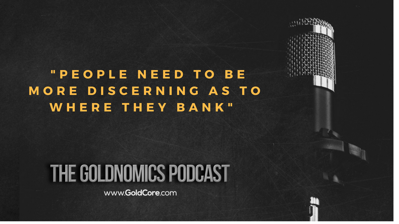 Gold $10,000? Goldnomics Podcast Quotations and Transcript Gold $10,000? Goldnomics Podcast Quotations and Transcript 26
