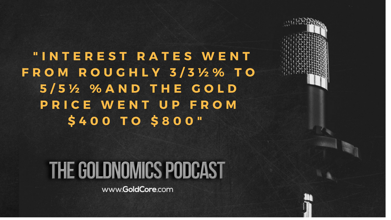 Gold $10,000? Goldnomics Podcast Quotations and Transcript Gold $10,000? Goldnomics Podcast Quotations and Transcript 27