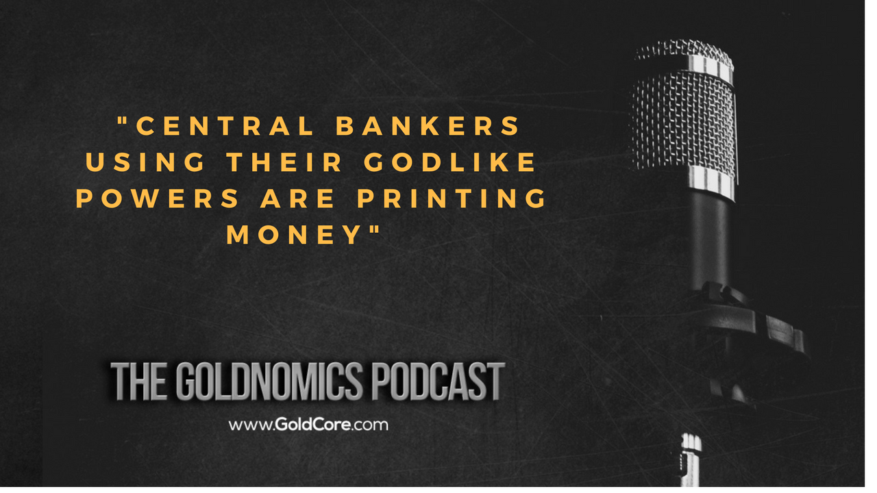 Gold $10,000? Goldnomics Podcast Quotations and Transcript Gold $10,000? Goldnomics Podcast Quotations and Transcript 28