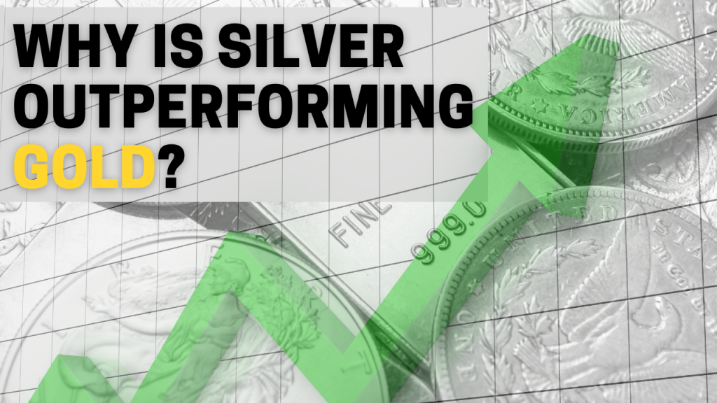 Why is silver outperforming gold?